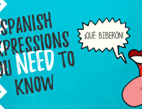 Eight Spanish Language Expressions You NEED to Know
